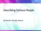 Describing famous people