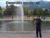 Desercion escolar en qito