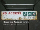 Design and Access to the city