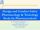 Design And Conduct Safety Pharmacol...