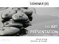The Art of Presentation III. Following the ZEN path. DESIGN