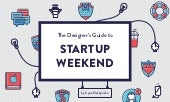 The Designer's Guide to Startup Weekend