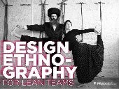Design Ethnography for Lean Teams