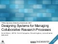 Designing systems for managing dynamic collaborative research processes