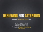 Designing for Attention Transmedia ...