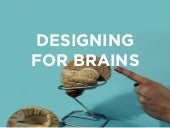Designing for Brains: The Psychology of User Experience