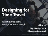 Designing for Time Travel: When Responsive Design Is Not Enough