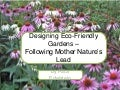 Designing Gardens With Native Plants Oct 2010