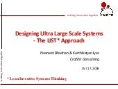 Designing Ultra Large Scale Systems...