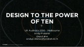 Design to the Power of Ten
