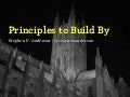 (Design) Principles To Build By