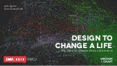 Design to Change a Life