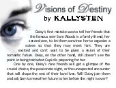 Book Teaser: Visions of Destiny