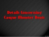 Details Concerning Casque Monster B...