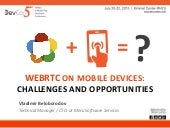 WebRTC on Mobile Devices: Challenges and Opportunities