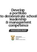 Develop a portfolio to demonstrate school leadership and management competence: ACE School Management and Leadership (Word)