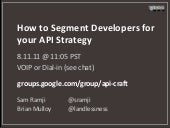 How to segment developers for your API strategy
