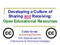 Developing a Culture of Sharing and Receiving: Open Educational Resources