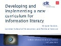 Developing and implementing a new curriculum for information literacy