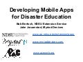 Developing Mobile Apps For Disaster Education
