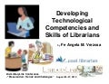 Developing technological competencies and skills of librarians