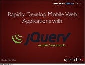 Rapidly Develop Mobile Web Applicat...