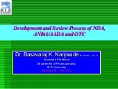 Development And Review Process Of NDA, ANDA/AADA and OTC