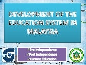 Development of the education system in malaysia edu3101