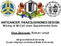 ANTICANCER THIAZOLIDINONES DESIGN: Mining of 60-Cell Lines Experimental Data