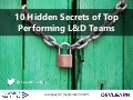 10 Hidden Secrets of Top Performing L&D Teams - DevLearn 2015