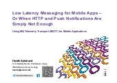 Low Latency Mobile Messaging using MQTT