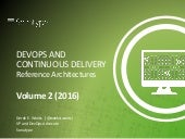 DevOps and Continuous Delivery Reference Architectures - Volume 2
