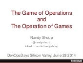 DevOpsDays Silicon Valley 2014 - The Game of Operations