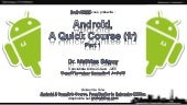 """Android A Quick Course (Fr) Part I..."