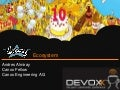 Devoxx - The Groovy Ecosystem