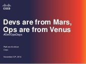 Devs are from Mars, Ops are from Venus