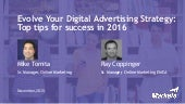 Evolve Your Digital Advertising Strategy: Top Tips for Success in 2016