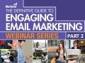 Definitive Guide to Engaging Email Marketing (Part 2)