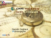 Quality (and CMMi if you like) made easy, with a compass. OW2con'15, November 17, Paris.