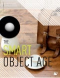 Designing for... The Smart Object Age