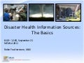 Workshop - Disaster Health Information Sources: The Basics