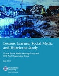Department of Homeland Security Report- Lessons Learned Using Social Media During Hurricane Sandy