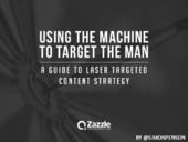 Guide to Laser Targeted Content Strategy