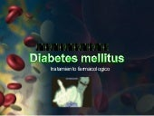 Diabetes mellitus y sus farmacos