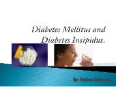 Diabetes mellitus and diabetes insi...