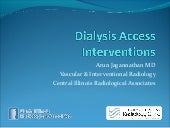 Dialysis access interventions