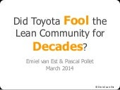 Did Toyota fool the lean community for decades?