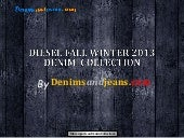 Diesel Fall Winter 2013 Denim Colle...