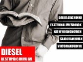Diesel 'Be Stupid' Campaign Analysis