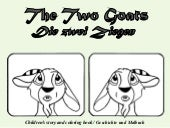 Die Zwei Ziegen - The Two Goats
